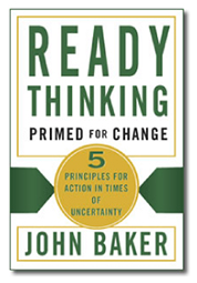 Ready Thinking: Primed for Change